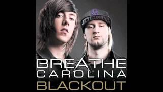 Blackout - Breathe Carolina