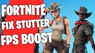 RUN FORTNITE ON A LOW END PC FPS BOOST FIX STUTTER INCREASE FPS TIPS