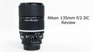 Nikon 135 f/2 DC Review