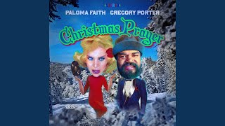 Musik-Video-Miniaturansicht zu Christmas Prayer Songtext von Paloma Faith & Gregory Porter