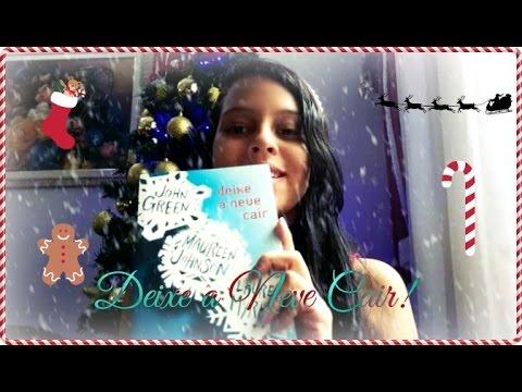 Livro: Deixe a neve cair - Especial de Natal!