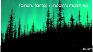 Valentin - Fainaru Fantajî/Lincoln's Marsh EP [WRR002]