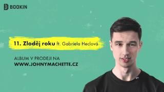 Johny Machette ft. Gabriela Heclová - Zloděj roku