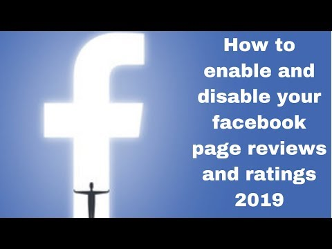 How to enable and disable your facebook page reviews and ratings 2019