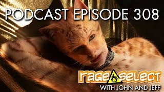The Rage Select Podcast: Episode 308 with John and Jeff!