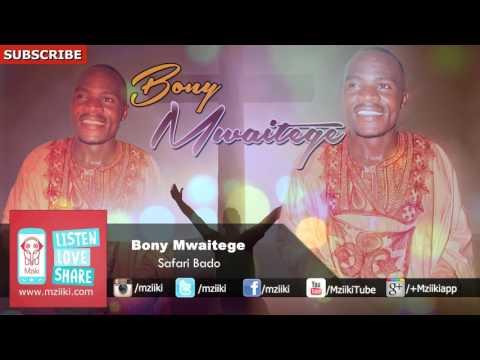 Safari Bado | Bony Mwaitege | Official Audio