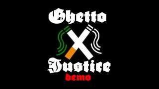 """Ghetto Justice - Demo2015 - """"Unser Job"""""""