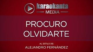 "Video thumbnail of ""Karaokanta - Alejandro Fernández - Procuro olvidarte"""
