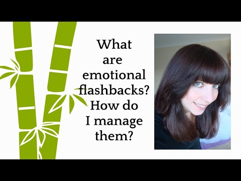 What are emotional flashbacks? Tips for managing them – 2nd Video