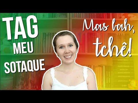 TAG - Meu sotaque | Leituras de Deni