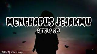 BCL & Ariel NOAH - Menghapus Jejakmu || Lyrics