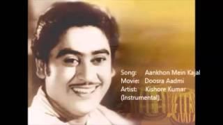 Aankhon Mein Kajal  Doosra Aadmi  Kishore Kumar