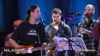 Video BANDABAND -  Miláčku (23.10.2015)