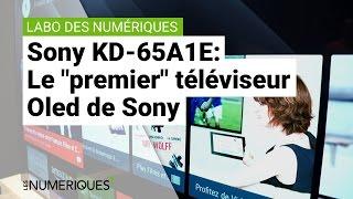 Test du Sony KD-65A1E : le premier téléviseur Oled Sony !