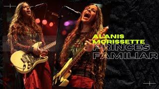 Alanis Morissette - Princes Familiar