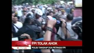 FPI Tolak AHOK 2 Anggota FPI Menyerahkan Diri