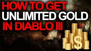 How To Get Unlimited Gold in Diablo 3