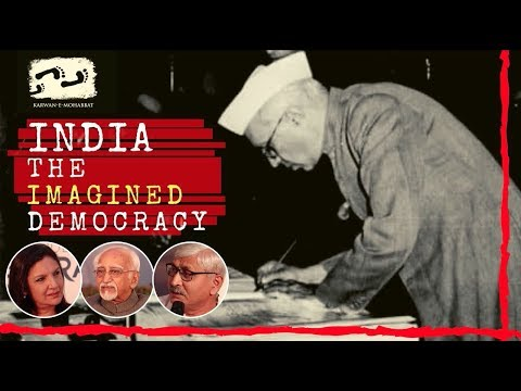 INDIA - The Imagined Democracy