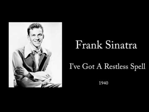 Frank Sinatra - I've Got A Restless Spell