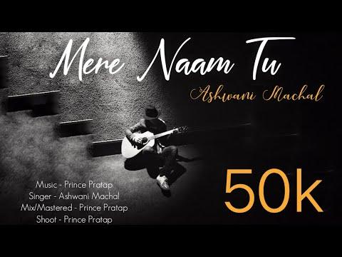 Download ZERO: Mere Naam Tu Song | Shah Rukh Khan, Anushka Sharma, Katrina Kaif | Cover by Ashwani Machal HD Mp4 3GP Video and MP3