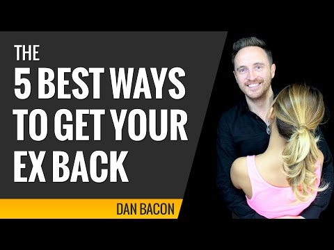 The 5 Best Ways to Get Your Ex Back