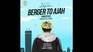 Dapo Tuburna   Berger To Ajah Freestyle (Official Audio)