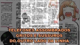 TELEFONES ASSOMBRADOS GRITOS E SUSSURROS DO OUTRO LADO DA LINHA
