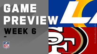 Los Angeles Rams vs. San Francisco 49ers | NFL Week 6 Game Preview