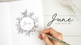 PLAN WITH ME | June 2018 Bullet Journal Setup