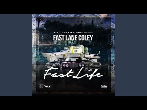 "Fast Lane Coley - ""TRUST NO 1"""