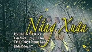 NẮNG XUÂN-SOLENZARA (Lời Việt: Phạm Duy) Ngọc Lan