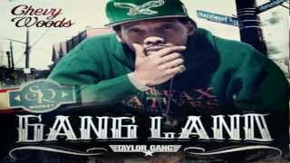 Chevy Woods - Travolta [Gang Land]