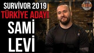 Sami Levi | Survivor 2019 Türkiye - Yunanistan