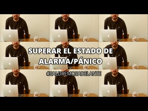 SUPERAR EL ESTADO DE ALARMA - #SALDREMOSADELANTE