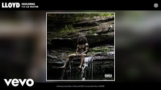 Gambar cover Lloyd - Holding (Audio) ft. Lil Wayne