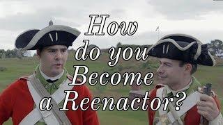 How Do You Become a Reenactor? (Ft. Chris P.)