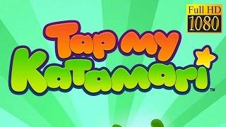 Tap My Katamari - Idle Clicker Game Review 1080P Official Bandai Namco Casual 2016