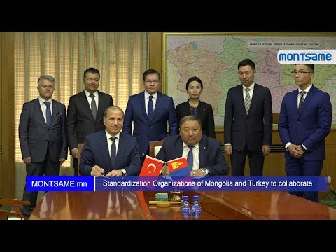 Standardization Organizations of Mongolia and Turkey to collaborate