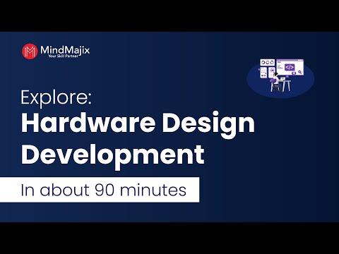 Hardware Design Development Tutorial | Explore Hardware Design ...