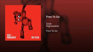 Seeb, Highasakite   Free To Go