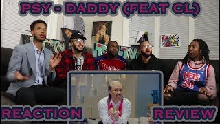 PSY   DADDY(feat. CL Of 2NE1) MV REACTIONREVIEW