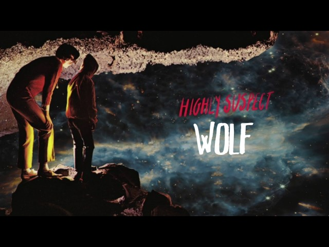 Highly-suspect-wolf-audio