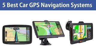 Car GPS Navigation: 5 Best Car GPS Navigation Systems in 2020 (Buying Guide)