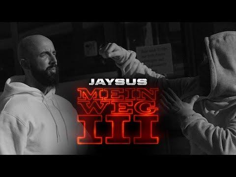 Jaysus - Mein Weg III Video