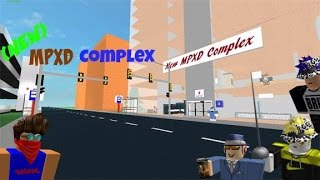 New MPXD Complex - A ROBLOX Place.