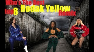 Cardi B Who's The Best   Bodak Yellow Top8 Remix