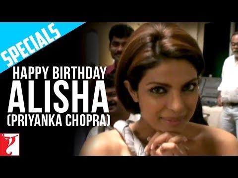 Happy Birthday Alisha (Priyanka Chopra) - Pyaar Impossible
