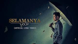 Usop - Selamanya [Official Lyric Video]