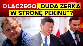 """""""Duda zerka w stronę Pekinu""""?"""