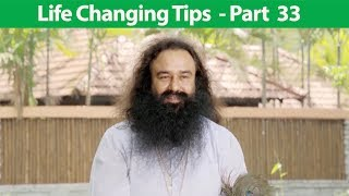 Life Changing Tips Part 33 | Saint Dr MSG Insan